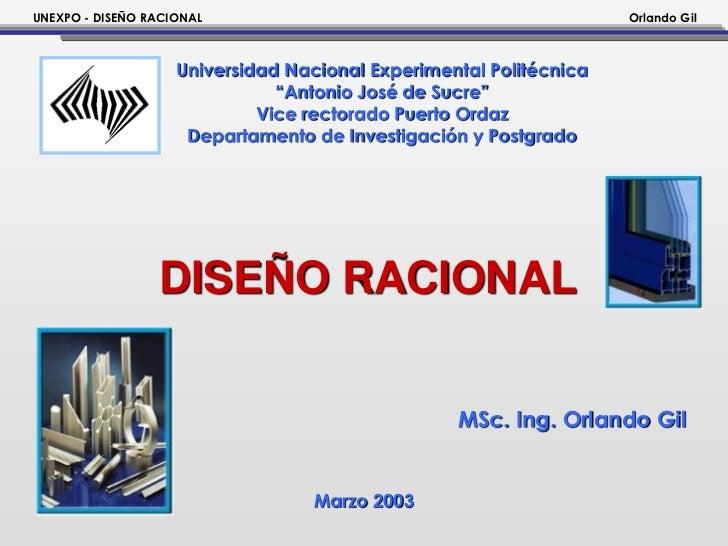 UNEXPO - DISEÑO RACIONAL                                            Orlando Gil                    Universidad Nacional Ex...