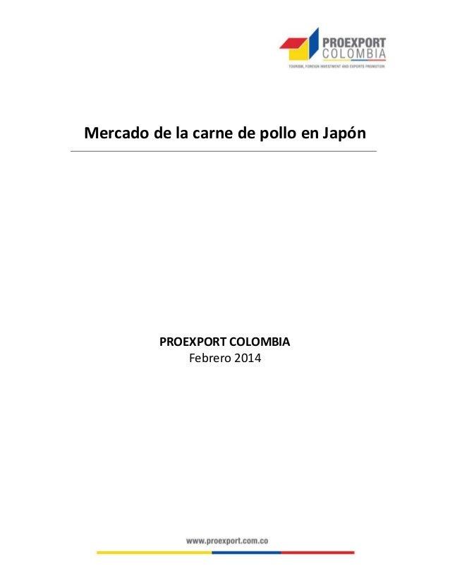 Mercado de la carne de pollo en Japón PROEXPORT COLOMBIA Febrero 2014