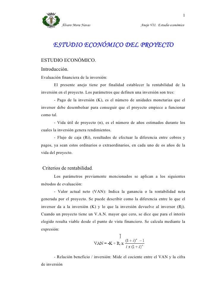1               Álvaro Mora Navas                          Anejo VII. Estudio económico           ESTUDIO ECONÓMICO DEL PR...