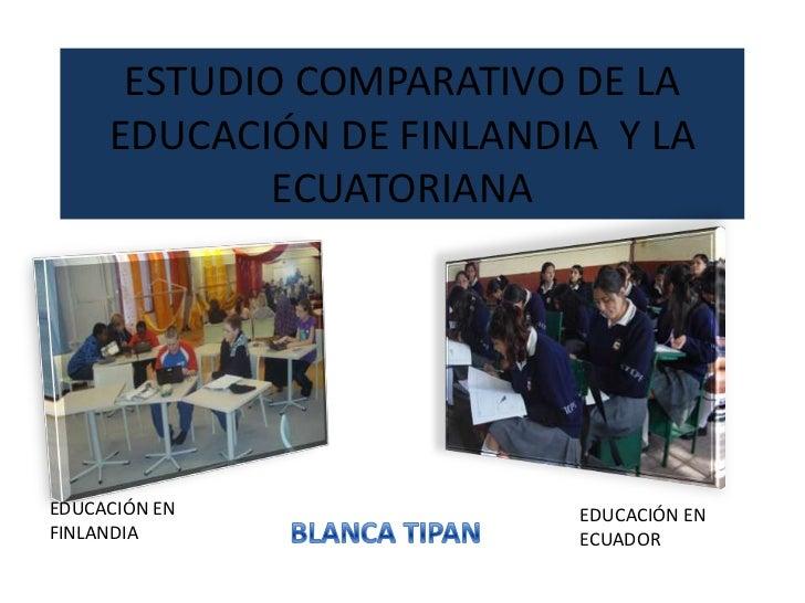 Estudio educacion finlandia  ecuador