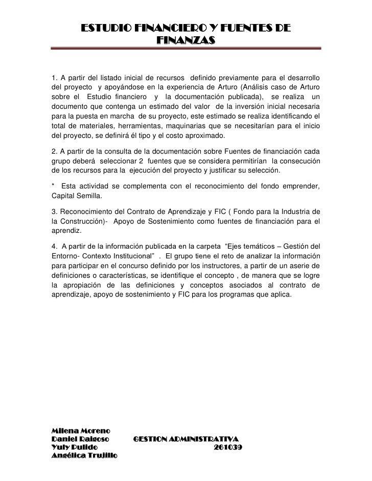 ESTUDIO FINANCIERO Y FUENTES DE                    FINANZAS1. A partir del listado inicial de recursos definido previament...