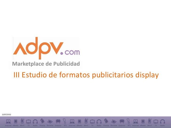 III Estudio de formatos publicitarios display12/07/2012