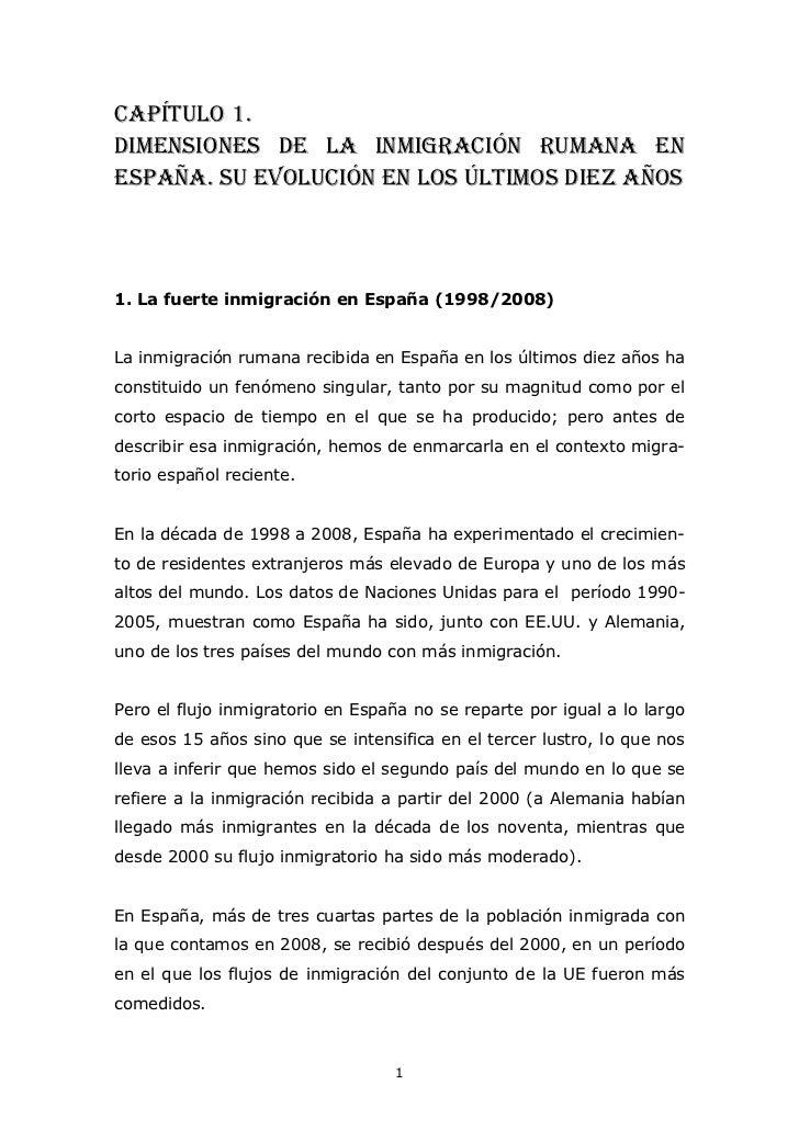 CAPÍTULO 1. DIMENSIONES DE LA INMIGRACIÓN RUMANA EN ESPAÑA. SU EVOLUCIÓN EN LOS ÚLTIMOS diez AÑOS    1. La fuerte inmigrac...