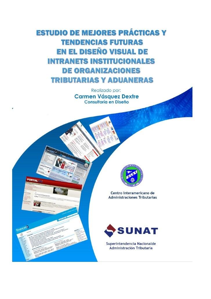 ESTUDIO DE MEJORES PRACTICAS Y TENDENCIAS FUTURAS EN EL DISEÑO VISUALDE INTRANETS INSTITUCIONALES DE ORGANIZACIONES TRIBUT...