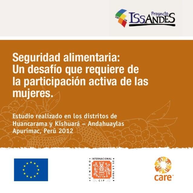 Seguridad alimentaria:Un desafío que requiere dela participación activa de lasmujeres.Estudio realizado en los distritos d...