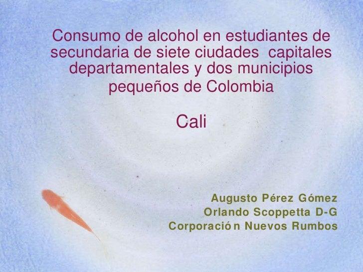 Consumo de alcohol en estudiantes de secundaria de siete ciudades  capitales departamentales y dos municipios peque ñ os d...
