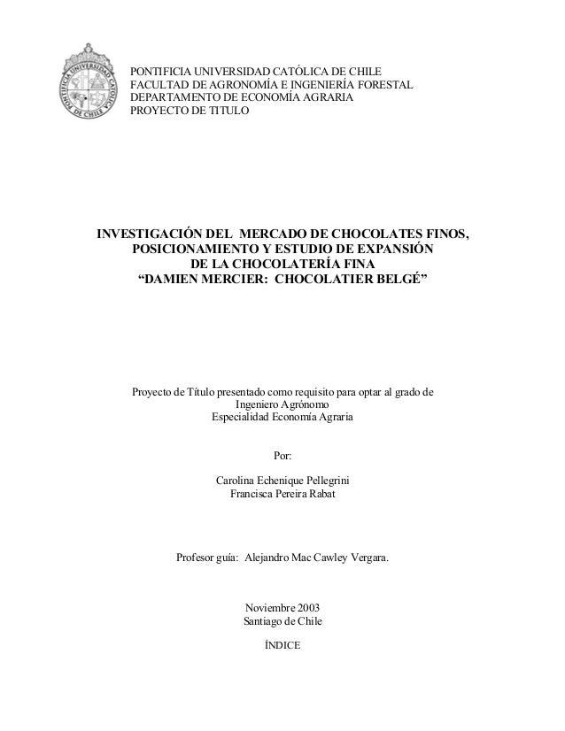 PONTIFICIA UNIVERSIDAD CATÓLICA DE CHILE    FACULTAD DE AGRONOMÍA E INGENIERÍA FORESTAL    DEPARTAMENTO DE ECONOMÍA AGRARI...