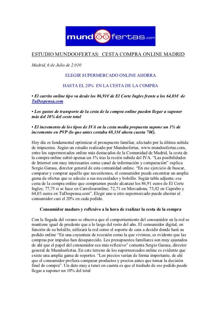 ESTUDIO MUNDOOFERTAS: CESTA COMPRA ONLINE MADRID  Madrid, 6 de Julio de 2.010                    ELEGIR SUPERMERCADO ONLIN...