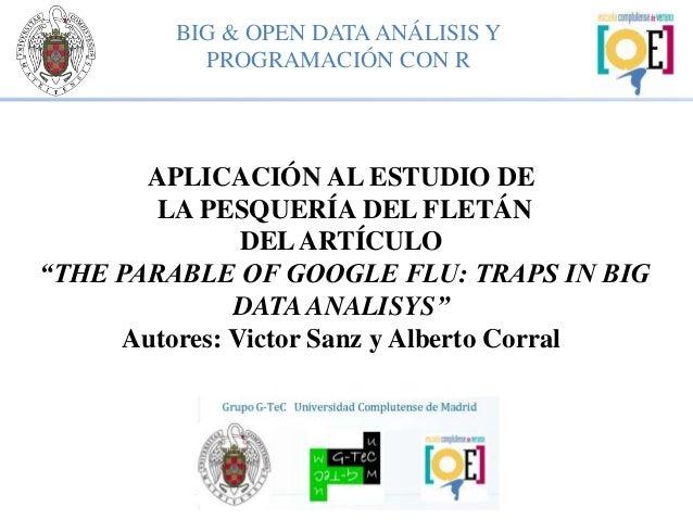 Curso Big Data. Caso de Estudio Pesca Fletan con R by Víctor Sanz y Alberto Corral