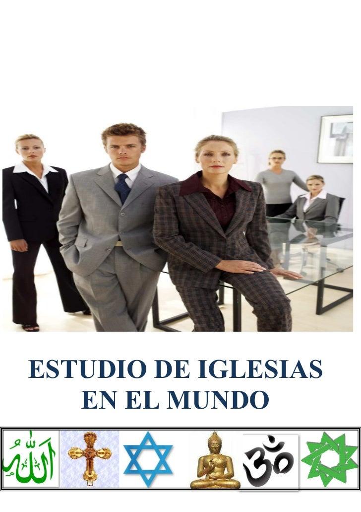 ESTUDIO DE IGLESIAS    EN EL MUNDO