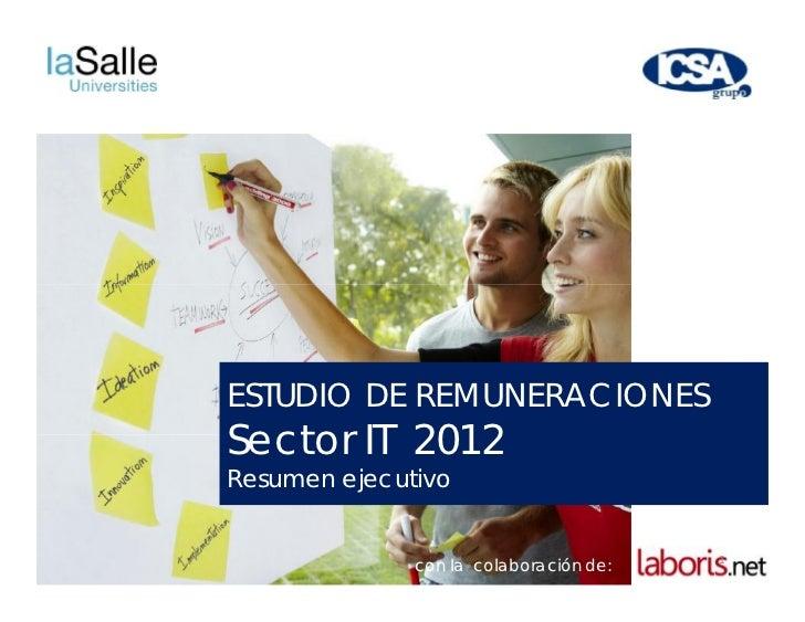 ESTUDIO DE REMUNERACIONESSector IT 2012Resumen ejecutivo                                        1              con la cola...