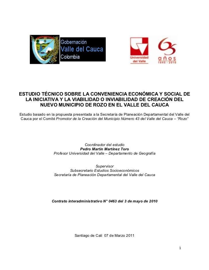 ESTUDIO TÉCNICO SOBRE LA CONVENIENCIA ECONÓMICA Y SOCIAL DE  LA INICIATIVA Y LA VIABILIDAD O INVIABILIDAD DE CREACIÓN DEL ...