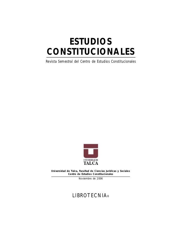 ESTUDIOSCONSTITUCIONALESRevista Semestral del Centro de Estudios Constitucionales   Universidad de Talca, Facultad de Cien...