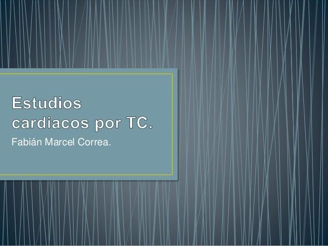 Fabián Marcel Correa.
