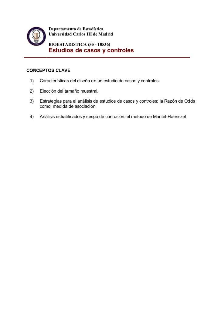 Departamento de Estadística          Universidad Carlos III de Madrid          BIOESTADISTICA (55 - 10536)          Estudi...