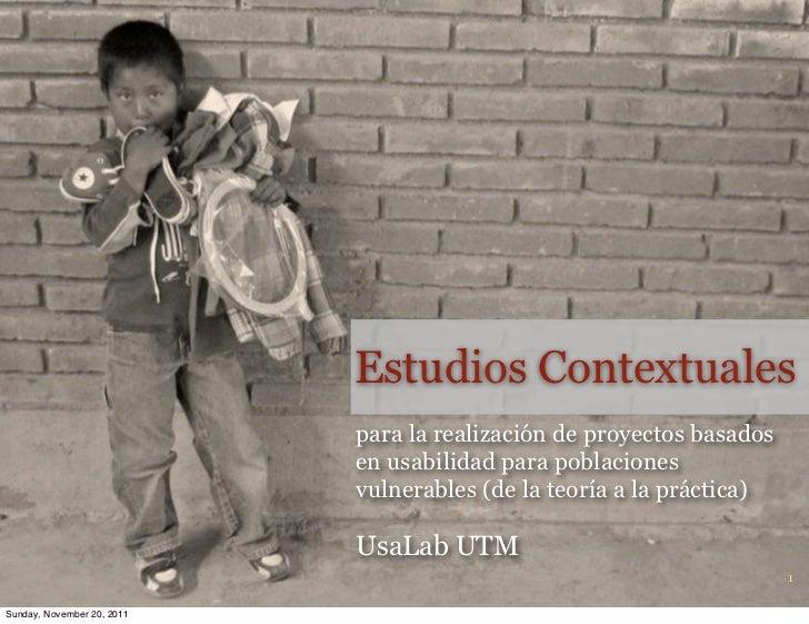 Estudios Contextuales                            para la realización de proyectos basados                            en us...