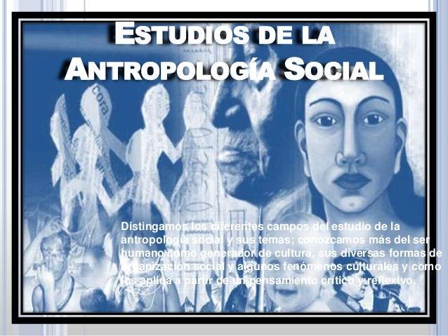 Estudios de la antropología social