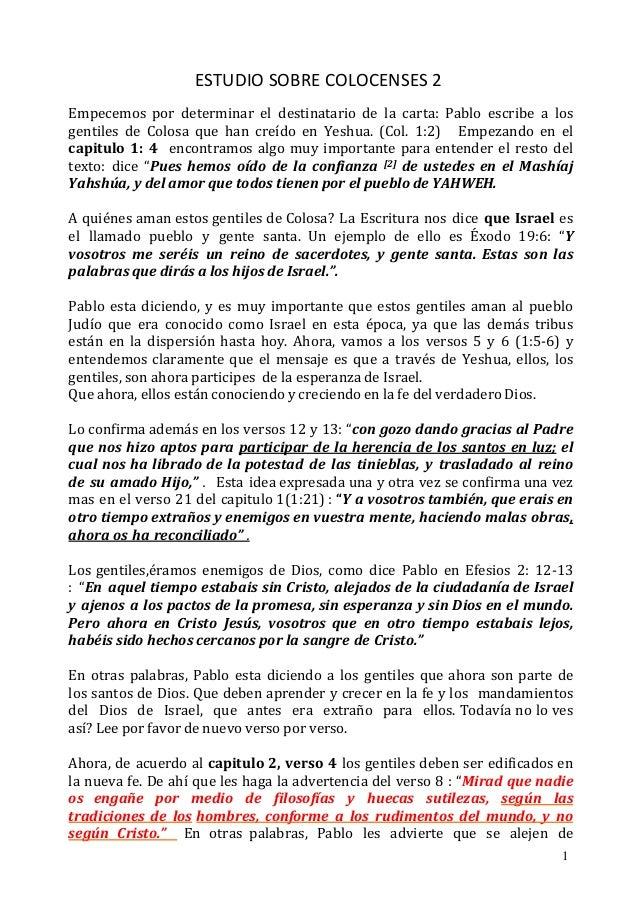 ESTUDIO SOBRE COLOCENSES 2Empecemos por determinar el destinatario de la carta: Pablo escribe a losgentiles de Colosa que ...