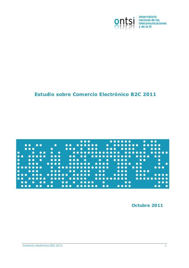 Estudio sobre Comercio Electrónico B2C (ONTSI) - OCT11