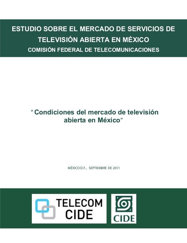 hdrbESTUDIO SOBRE EL MERCADO DE SERVICIOS DE      TELEVISIÓN ABIERTA EN MÉXICO   COMISIÓN FEDERAL DE TELECOMUNICACIONES   ...