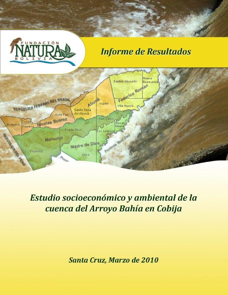 Estudio socieconomico ambiental  del Arroyo Bahia, Cobija