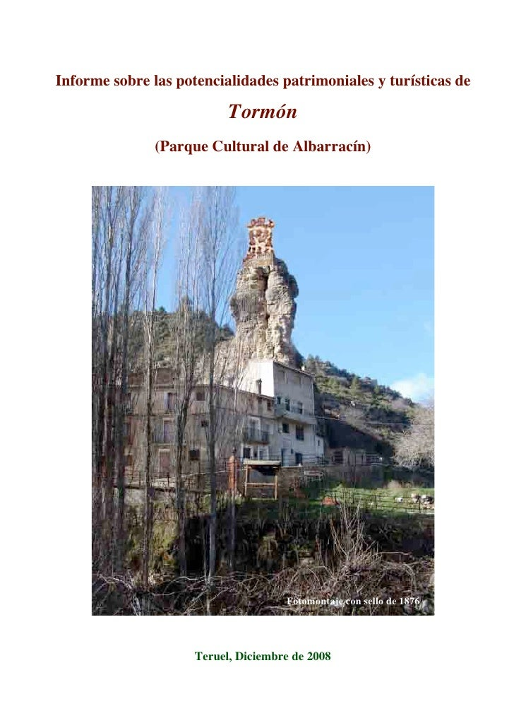 Informe sobre las potencialidades patrimoniales y turísticas de                             Tormón                (Parque ...