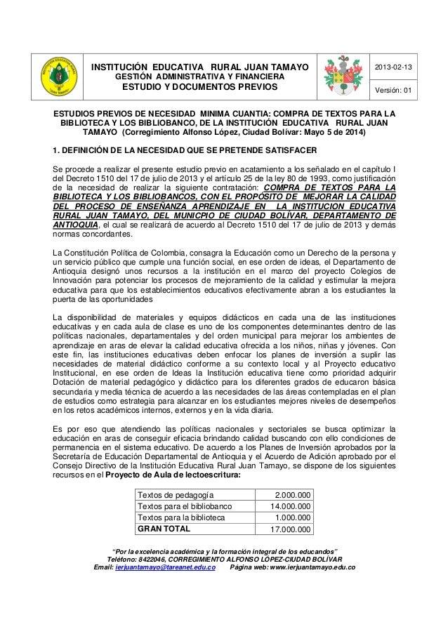 INSTITUCIÓN EDUCATIVA RURAL JUAN TAMAYO GESTIÓN ADMINISTRATIVA Y FINANCIERA ESTUDIO Y DOCUMENTOS PREVIOS 2013-02-13 Versió...