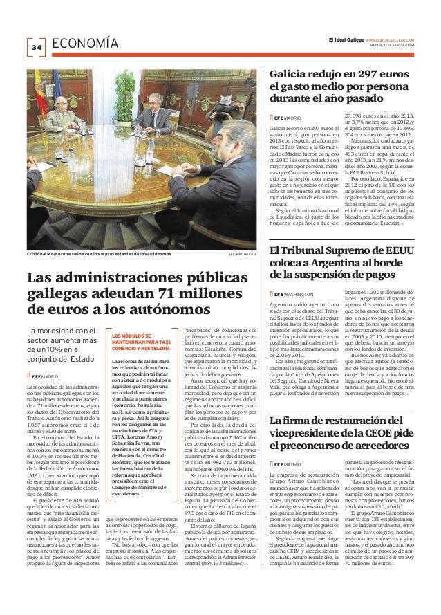 Las administraciones públicas gallegas adeudan 71 millones de euros a los autónomos nefe madrid La morosidad con el sector...