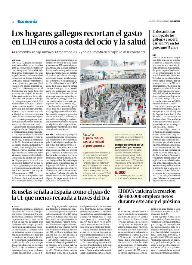 Los hogares gallegos recortan el gasto en 1.114 euros a costa del ocio y la salud ▶ El desembolso baja al mayor ritmo desd...