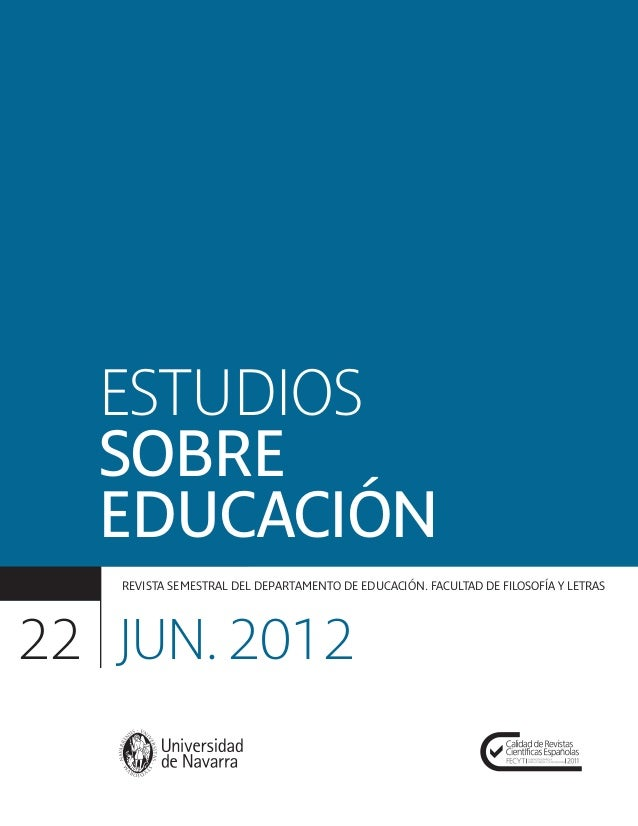 31/5/12  12:46  Página 1  ESTUDIOS SOBRE EDUCACIÓN REVISTA FUNDADA EN 2001 EDITA: SERVICIO DE PUBLICACIONES DE LA UNIVERSI...