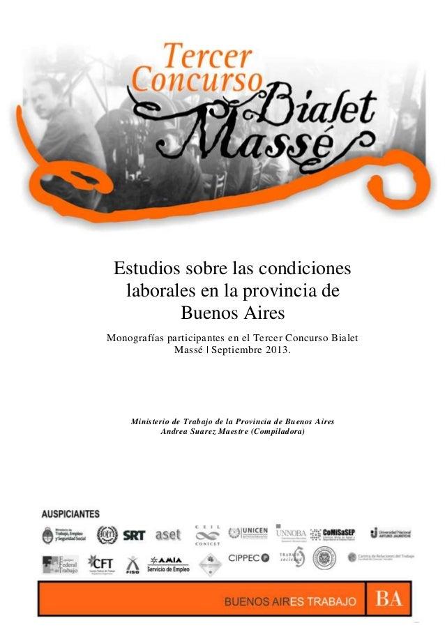 BUENOS AIRES TRABAJO  Estudios sobre las condiciones laborales en la provincia de Buenos Aires Monografías participantes e...