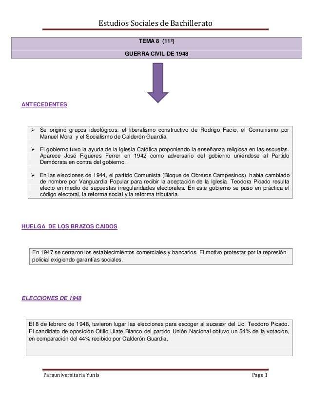 Estudios Sociales de Bachillerato Parauniversitaria Yunis Page 1 TEMA 8 (11º) GUERRA CIVIL DE 1948 ANTECEDENTES  Se origi...