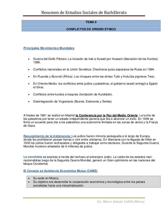 Resumen de Estudios Sociales de BachilleratoLic. Marco Antonio Cubillo MurrayTEMA 9CONFLICTOS DE ORIGEN ETNICOPrincipales ...