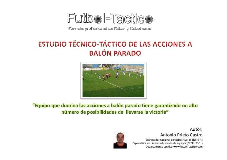 Estudio técnico táctico de las acciones a balón parado