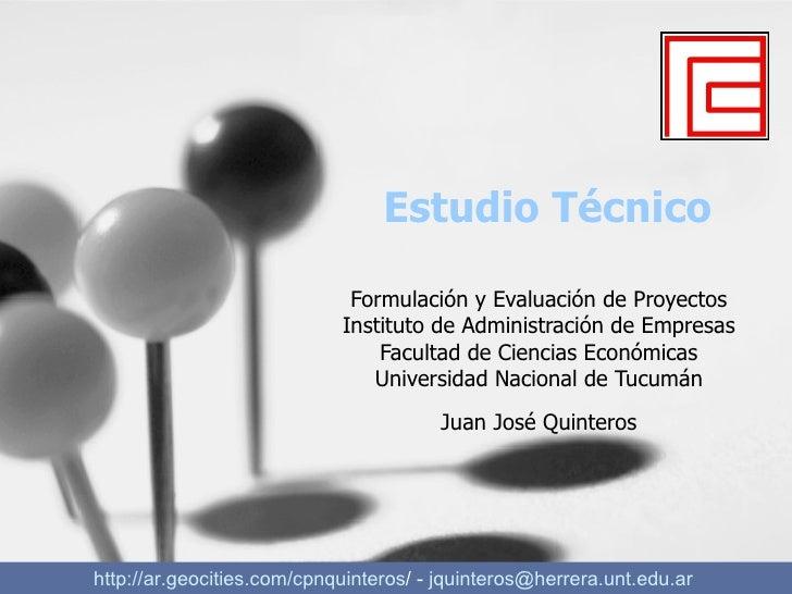Estudio Técnico Formulación y Evaluación de Proyectos Instituto de Administración de Empresas Facultad de Ciencias Económi...