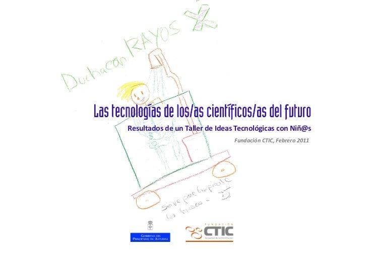 Las tecnologías de los/as científicos/as del futuro                                                            Resultados...