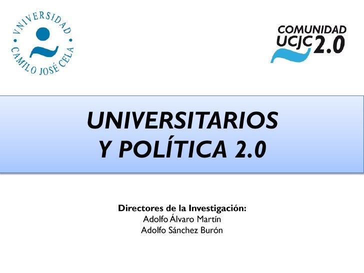 Estudio (Completo) Universitarios y Política 2.0