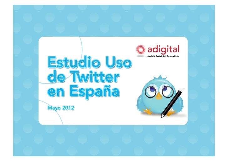 Estudio Uso Twitter en España 2012