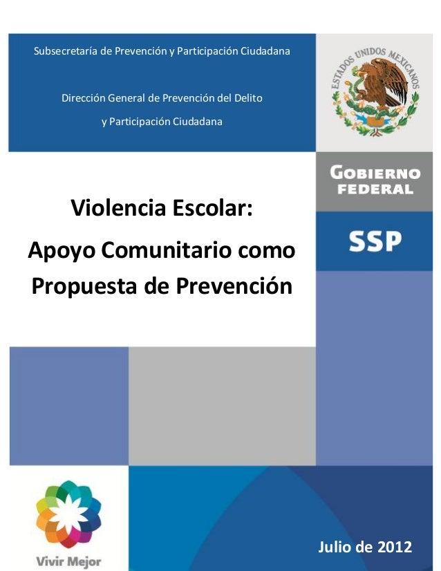 Subsecretaría de Prevención y Participación Ciudadana  Dirección General de Prevención del Delito y Participación Ciudadan...