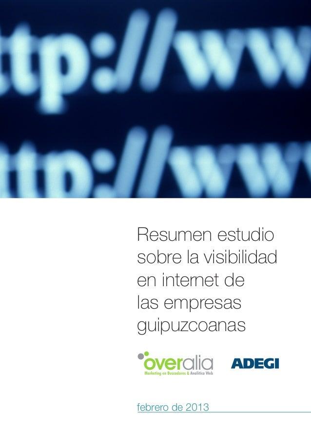 Resumen estudiosobre la visibilidaden internet delas empresasguipuzcoanasfebrero de 2013