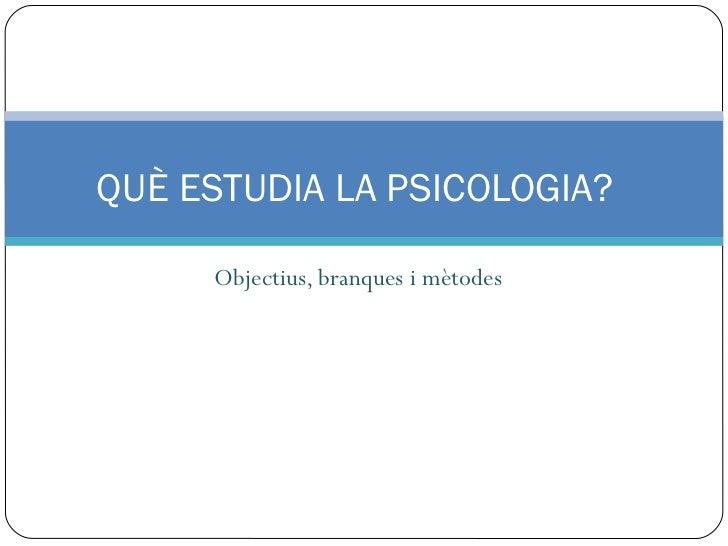 Estudi psicologia