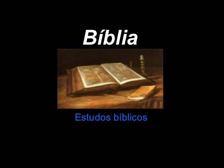 Bíblia   Estudos   bíblicos