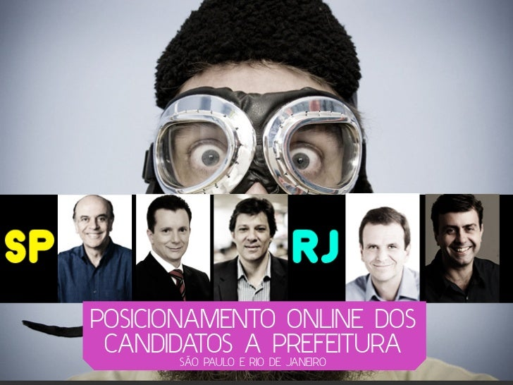 Posicionamento online dos principais candidatos a prefeito