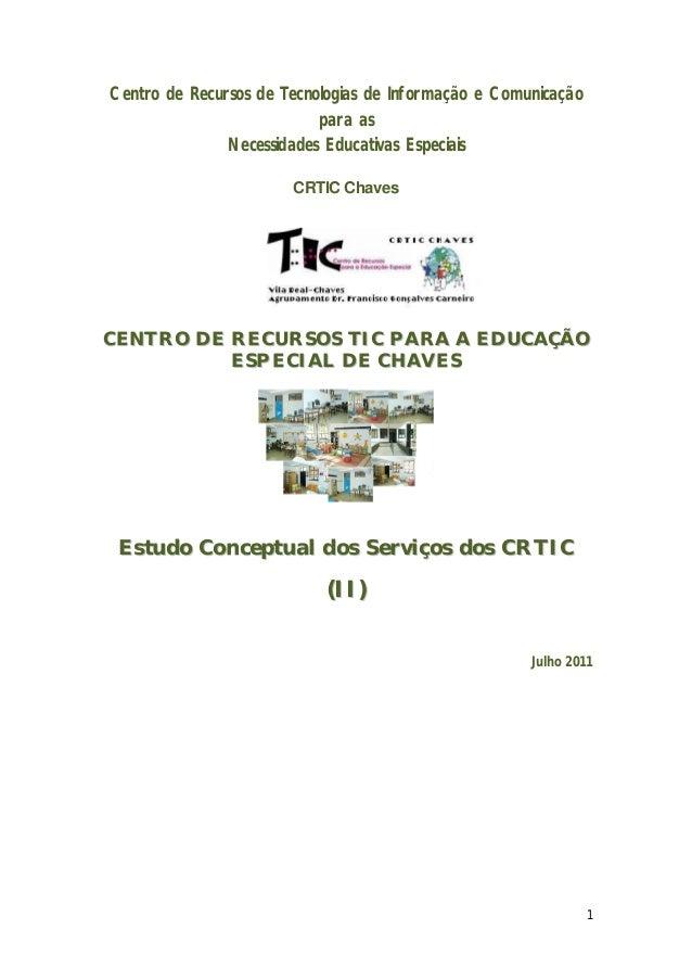 Centro de Recursos de Tecnologias de Informação e Comunicação para as Necessidades Educativas Especiais CRTIC Chaves  CENT...