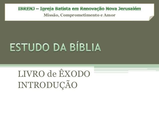 Estudo da Bíblia Livro de Êxodo - Introdução