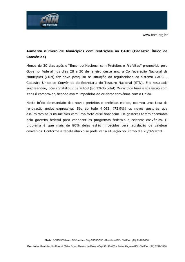 """www.cnm.org.brAumenta número de Municípios com restrições no CAUC (Cadastro Único deConvênios)Menos de 30 dias após o """"Enc..."""