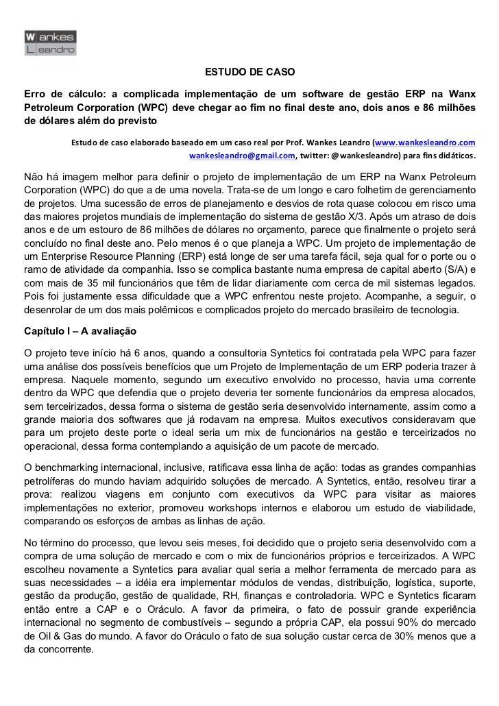 ESTUDO DE CASOErro de cálculo: a complicada implementação de um so...