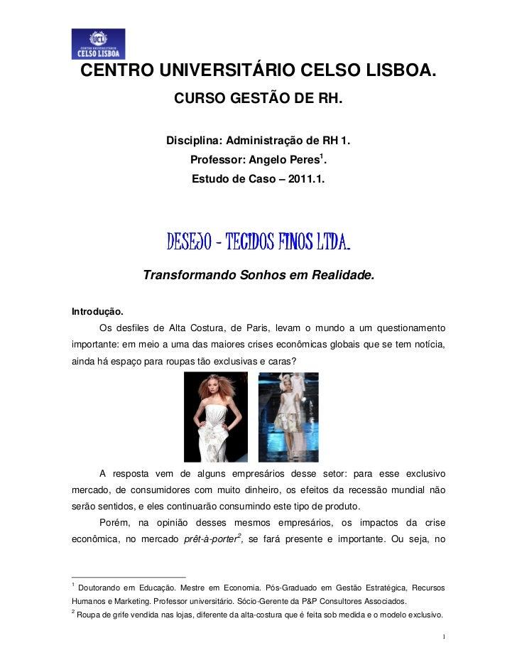 CENTRO UNIVERSITÁRIO CELSO LISBOA.                               CURSO GESTÃO DE RH.                             Disciplin...