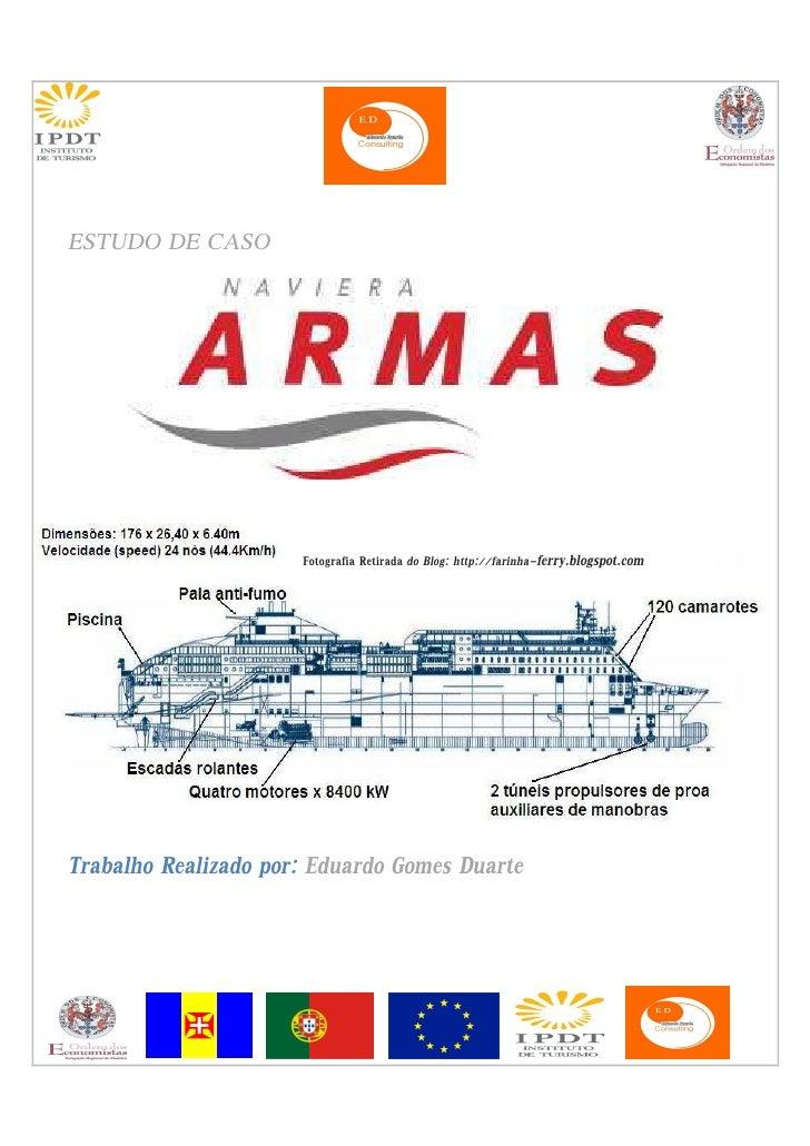 ESTUDO DE CASO                           Fotografia Retirada do Blog: http://farinha-ferry.blogspot.com     Trabalho Reali...