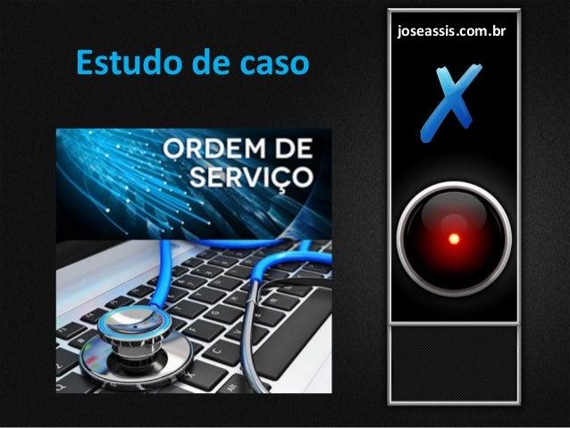 joseassis.com.br Estudo de caso